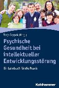 Cover-Bild zu Psychische Gesundheit bei intellektueller Entwicklungsstörung (eBook) von Theunissen, Georg (Beitr.)