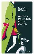 Cover-Bild zu Lippman, Laura: Die Frau im grünen Regenmantel (eBook)