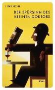 Cover-Bild zu Simenon, Georges: Der Spürsinn des kleinen Doktors