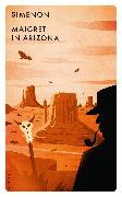 Cover-Bild zu Simenon, Georges: Maigret in Arizona (eBook)