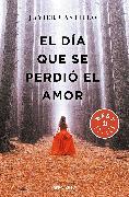 Cover-Bild zu Castillo, Javier: El día que se perdió el amor / The Day Love Was Lost