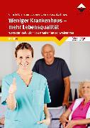 Cover-Bild zu Weniger Krankenhaus - mehr Lebensqualität (eBook) von Bohnet-Joschko, Sabine (Hrsg.)