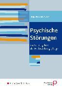 Cover-Bild zu Psychische Störungen im Arbeitsgebiet der Heilerziehungspflege. Schülerband von Wunder, Michael
