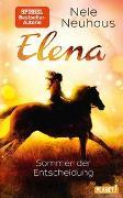 Cover-Bild zu Neuhaus, Nele: Elena - Ein Leben für Pferde 2: Sommer der Entscheidung