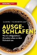 Cover-Bild zu Vanderkam, Laura: Ausgeschlafen!