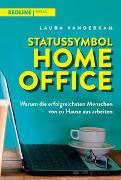 Cover-Bild zu Vanderkam, Laura: Statussymbol Homeoffice