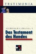 Cover-Bild zu Das Testament des Hundes und andere Denkwürdigkeiten von Nickel, Rainer (Überarb.)