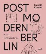 Cover-Bild zu Postmodern Non-Residential Berlin von Kromrei, Claudia