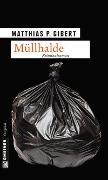 Cover-Bild zu Gibert, Matthias P.: Müllhalde