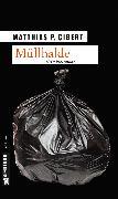 Cover-Bild zu Gibert, Matthias P.: Müllhalde (eBook)