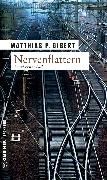 Cover-Bild zu Gibert, Matthias P.: Nervenflattern (eBook)