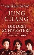Cover-Bild zu Chang, Jung: Die drei Schwestern