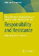 Cover-Bild zu Responsibility and Resistance (eBook) von Eberwein, Tobias (Hrsg.)