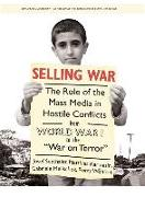 """Cover-Bild zu Selling War: The Role of the Mass Media in Hostile Conflicts from World War I to the """"war on Terror"""" von Seethaler, Josef (Hrsg.)"""