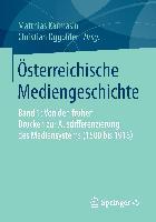 Cover-Bild zu Österreichische Mediengeschichte von Karmasin, Matthias (Hrsg.)