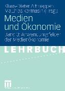 Cover-Bild zu Medien und Ökonomie (eBook) von Altmeppen, Klaus-Dieter (Hrsg.)