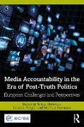 Cover-Bild zu Media Accountability in the Era of Post-Truth Politics (eBook) von Eberwein, Tobias (Hrsg.)