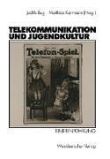 Cover-Bild zu Telekommunikation und Jugendkultur von Bug, Judith (Hrsg.)