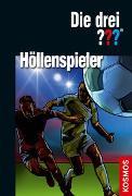 Cover-Bild zu Sonnleitner, Marco: Die drei ??? Höllenspieler