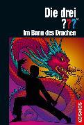 Cover-Bild zu Dittert, Christoph: Die drei ??? Im Bann des Drachen (drei Fragezeichen) (eBook)