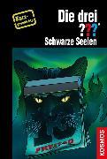 Cover-Bild zu Minninger, André: Die drei ??? Schwarze Seelen (drei Fragezeichen) (eBook)