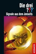 Cover-Bild zu Minninger, André: Die drei ??? Signale aus dem Jenseits