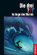 Cover-Bild zu Erlhoff, Kari: Die drei ??? Im Auge des Sturms (drei Fragezeichen) (eBook)