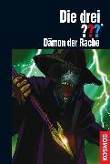 Cover-Bild zu Buchna, Hendrik: Die drei ??? Dämon der Rache (drei Fragezeichen) (eBook)