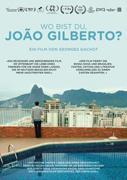 Cover-Bild zu Georges Gachot (Reg.): Wo bist du, João Gilberto?