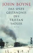 Cover-Bild zu Boyne, John: Das späte Geständnis des Tristan Sadler