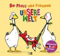 Cover-Bild zu Unsere Welt von De-Phazz und Freunde