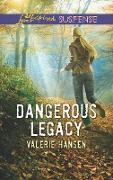 Cover-Bild zu Hansen, Valerie: Dangerous Legacy (Mills & Boon Love Inspired Suspense) (eBook)