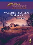 Cover-Bild zu Hansen, Valerie: Shadow of Turning (Mills & Boon Love Inspired) (eBook)