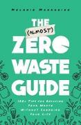 Cover-Bild zu The (Almost) Zero Waste Guide (eBook) von Mannarino, Melanie