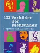 Cover-Bild zu Kuster, Niklaus: 123 Vorbilder der Menschheit