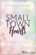 Cover-Bild zu Small Town Hearts (eBook) von Bößel, Christiane