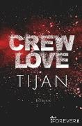 Cover-Bild zu Crew Love (eBook) von Tijan