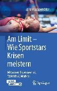 Cover-Bild zu Am Limit - Wie Sportstars Krisen meistern (eBook) von Seemüller, Johannes