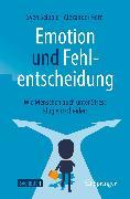 Cover-Bild zu Emotion und Fehlentscheidung (eBook) von Seibold, Sven
