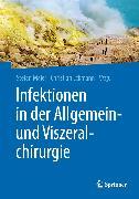 Cover-Bild zu Infektionen in der Allgemein- und Viszeralchirurgie (eBook) von Maier, Stefan (Hrsg.)
