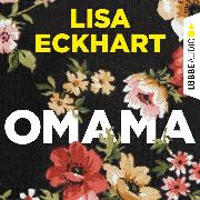 Cover-Bild zu Eckhart, Lisa: Omama (Ungekürzt) (Audio Download)