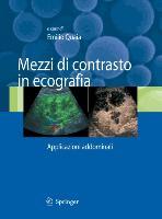 Cover-Bild zu Quaia, Emilio (Hrsg.): Mezzi di contrasto in ecografia