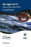 Cover-Bild zu Battaglia, Elvia (Hrsg.): Annegamento Soccorso tecnico e sanitario