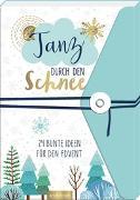 Cover-Bild zu Tanz durch den Schnee - 24 bunte Ideen für den Advent