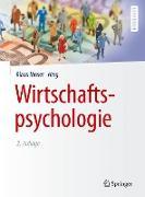 Cover-Bild zu Wirtschaftspsychologie von Moser, Klaus (Hrsg.)