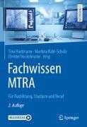 Cover-Bild zu Fachwissen MTRA von Hartmann, Tina (Hrsg.)
