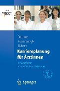 Cover-Bild zu Karriereplanung für Ärztinnen (eBook) von Kaczmarczyk, Gabriele