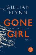 Cover-Bild zu Flynn, Gillian: Gone Girl - Das perfekte Opfer