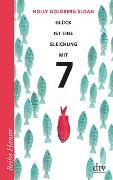 Cover-Bild zu Goldberg Sloan, Holly: Glück ist eine Gleichung mit 7