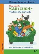 Cover-Bild zu Berner, Rotraut Susanne: Das große Karlchen-Vorlese-Bilderbuch, Alle Abenteuer in einem Band